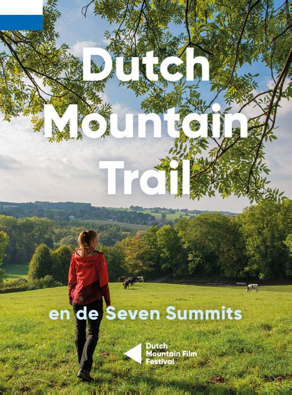 Dutch Mountain Trail | wandelgids Zuid-Limburg 9789090336695 Toon Hezemans, Thijs Horbach Moving Mountains   Meerdaagse wandelroutes, Wandelgidsen Maastricht en Zuid-Limburg
