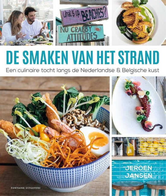 De smaken van het strand | Jeroen Jansen 9789464040449 Jeroen Jansen Fontaine   Culinaire reisgidsen Benelux