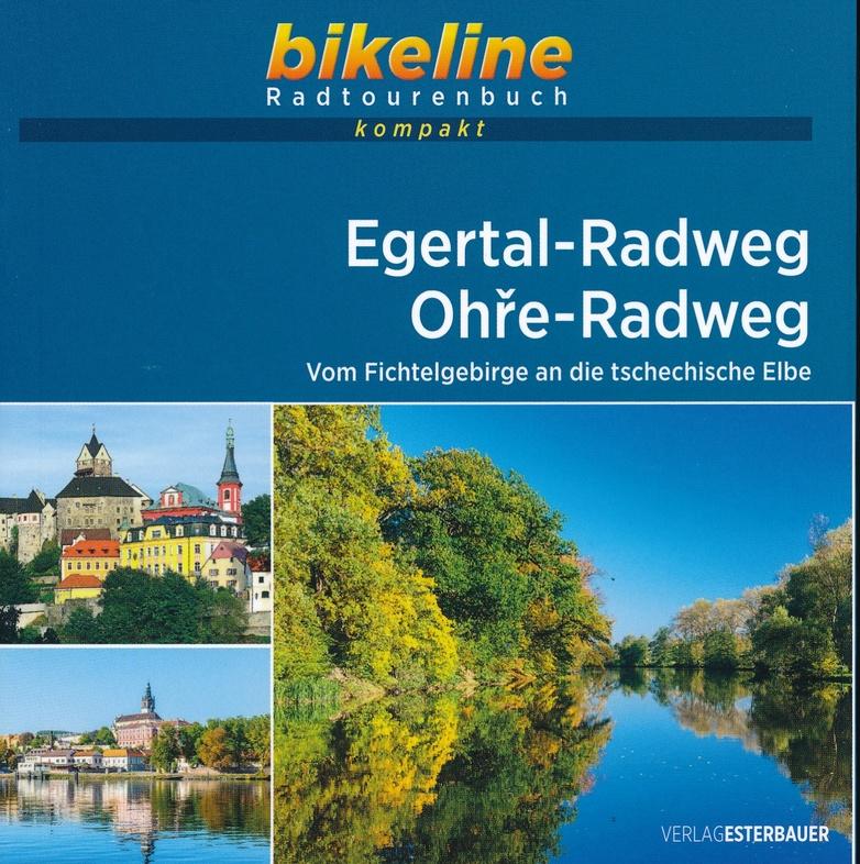 Bikeline Egertal-Radweg • Ohre-Radweg | fietsgids 9783850008488  Esterbauer Bikeline  Fietsgidsen, Meerdaagse fietsvakanties Franken, Nürnberg, Altmühltal, Tsjechië