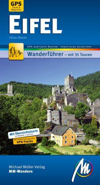 MM-Wandern Wanderführer Eifel 9783956545603  Michael Müller MM Wandern  Wandelgidsen Eifel
