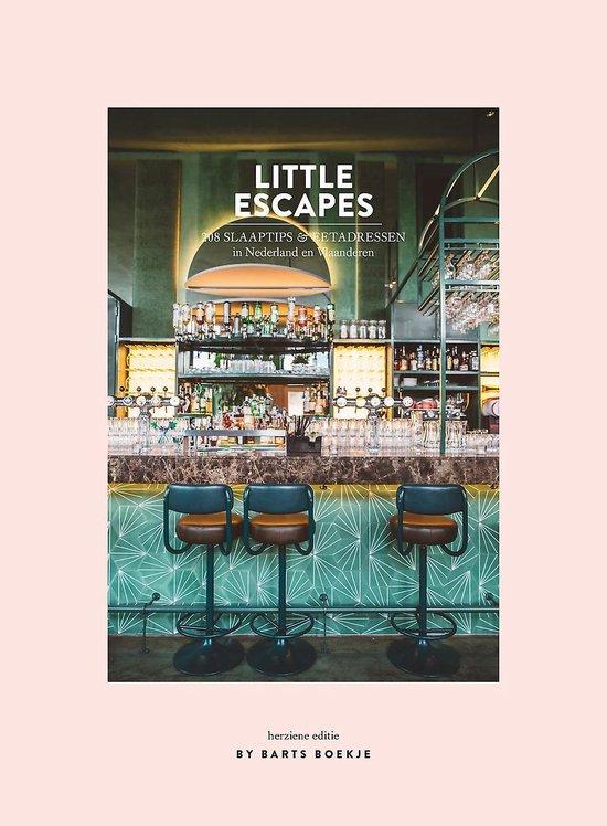 Littles Escapes | 208 slaaptips & eetadressen 9789000372492 By Barts Boekje; Maartje Diepstraten Spectrum   Hotelgidsen, Restaurantgidsen Benelux