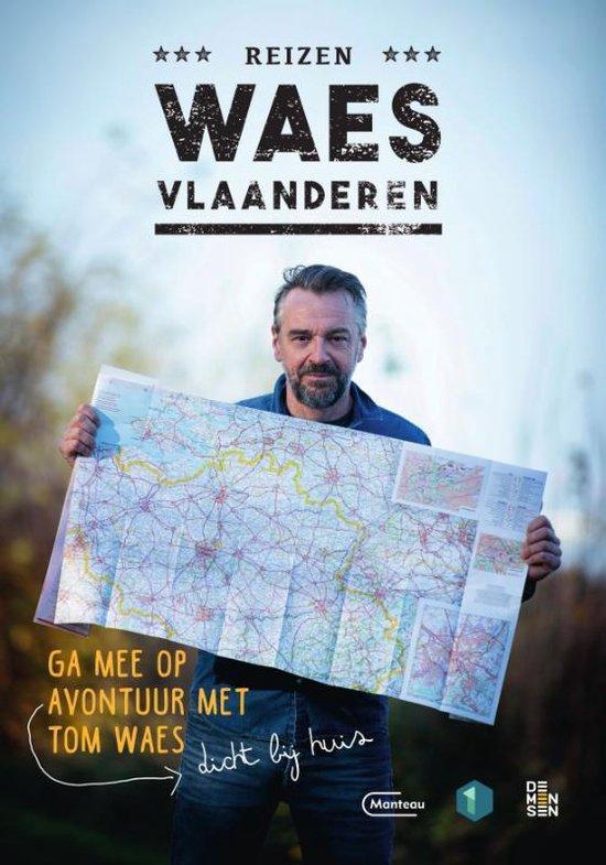 Reizen Waes Vlaanderen 9789022337363  Manteau   Reisverhalen België & Luxemburg