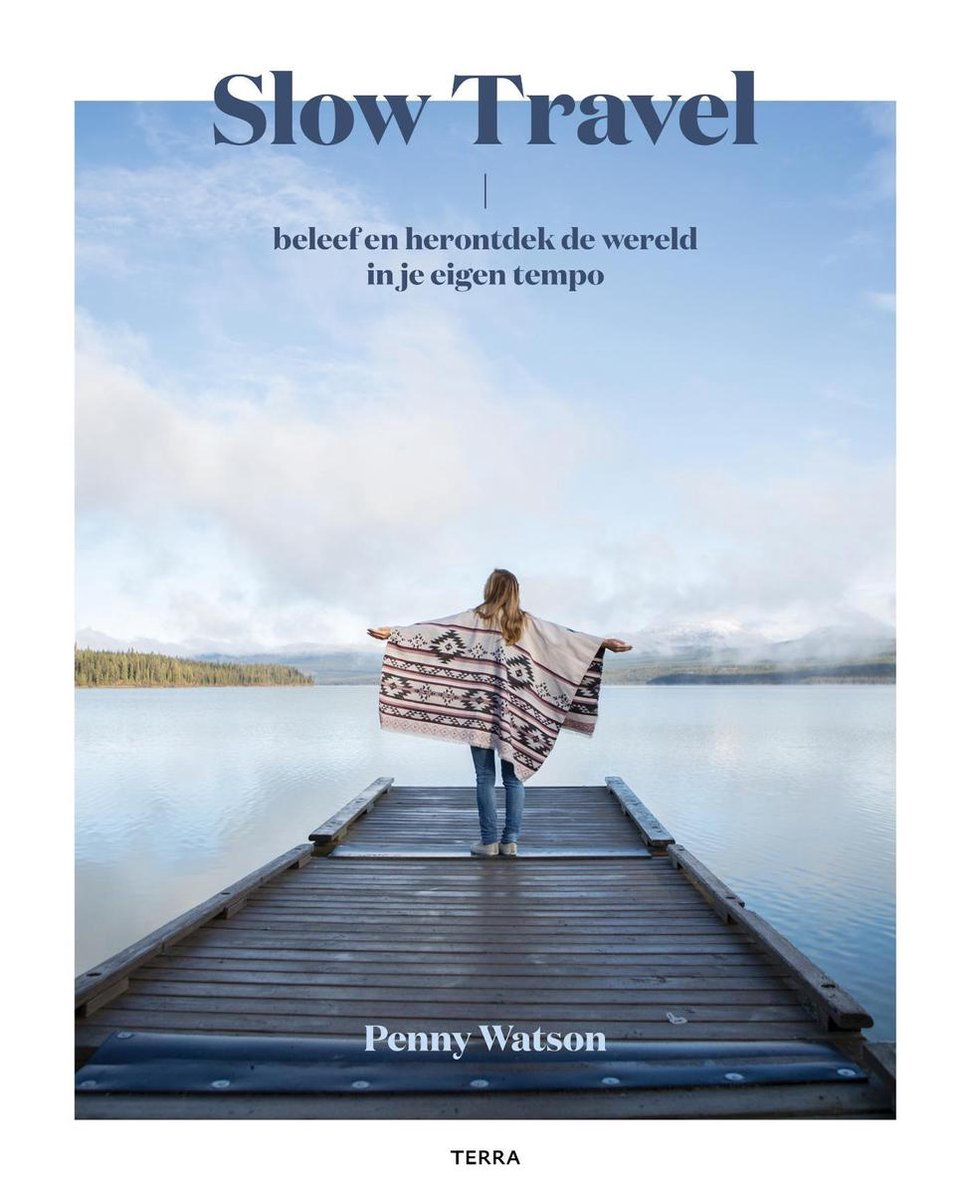 Slow Travel 9789089898357 Penny Watson Terra   Reisgidsen Wereld als geheel