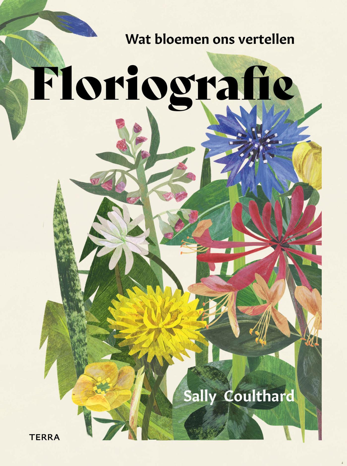 Floriografie | Sally Coulthard 9789089898456 Sally Coulthard; illustraties Clover Robin Terra   Natuurgidsen, Plantenboeken Reisinformatie algemeen