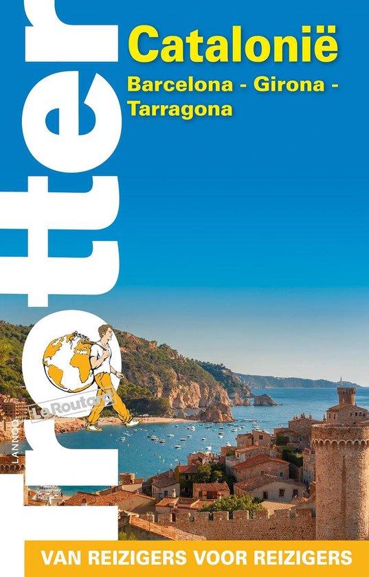Trotter Catalonië: Barcelona, Girona, Tarragona 9789401466219  Lannoo Trotter  Reisgidsen Catalonië