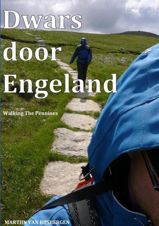 Dwars door Engeland | wandelreisverhaal Martijn van Rijsbergen 9789464184884  Brave New Books   Geen categorie Northumberland, Yorkshire Dales & Moors, Peak District, Isle of Man