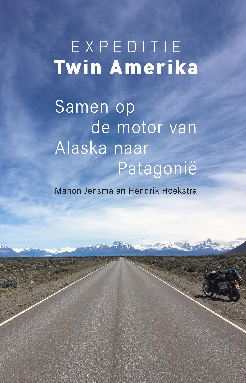 Expeditie Twin Amerika | reisverhaal 9789493170445 Hendrik Hoekstra en Manon Jensma Kleine Uil   Motorsport, Reisverhalen Wereld als geheel
