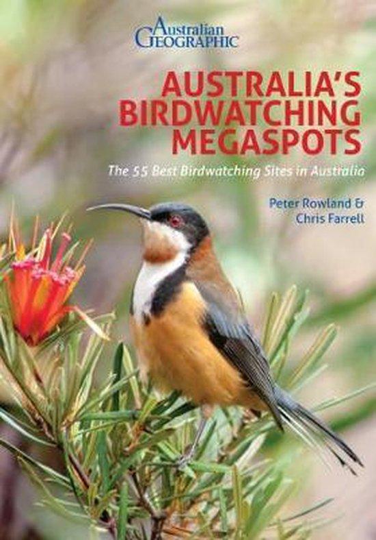 Australia's Birdwatching Megaspots | vogelgids Australië 9781912081660  John Beaufoy   Natuurgidsen, Vogelboeken Australië