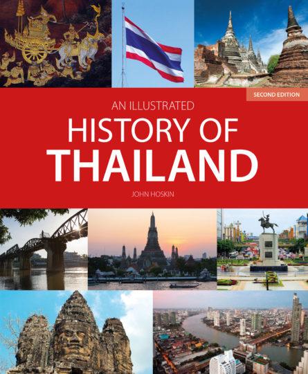 History of Thailand 9781912081882 John Hoskin John Beaufoy Publications   Historische reisgidsen, Landeninformatie Thailand