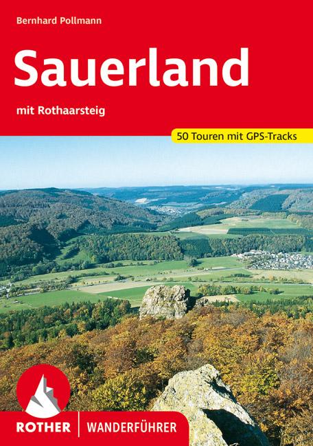 Rother wandelgids Sauerland mit Rothaarsteig | Rother Wanderführer 9783763340385  Bergverlag Rother RWG  Wandelgidsen Sauerland