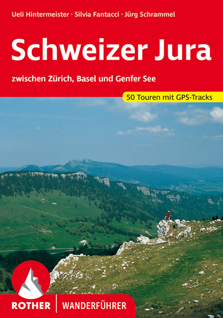 Rother wandelgids Schweizer Jura | Rother Wanderführer 9783763341573  Bergverlag Rother RWG  Wandelgidsen Berner Oberland, Basel, Jura, Genève