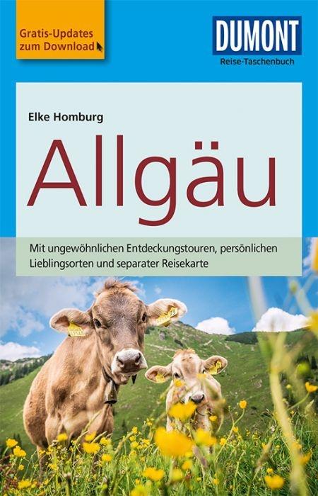 Allgäu | Dumont Reise-Taschenbuch reisgids 9783770175451  Dumont Reise-Taschenbücher  Reisgidsen Beierse Alpen