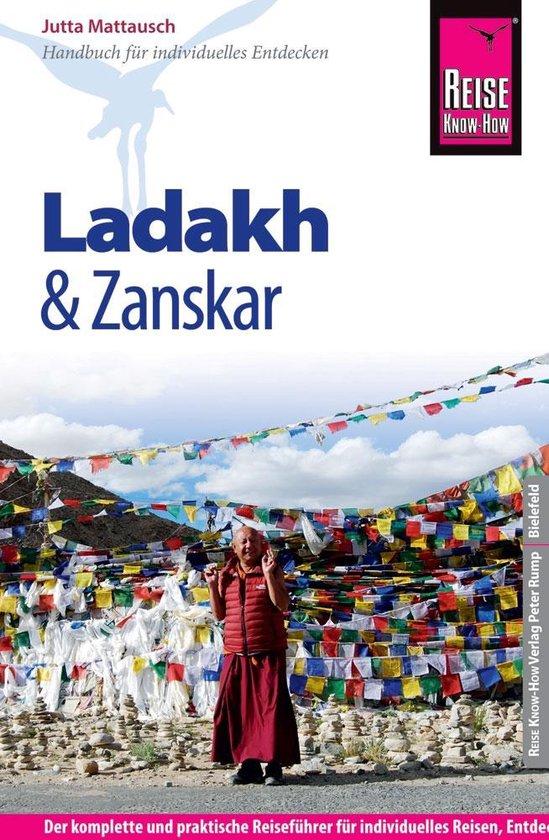 Ladakh & Zanskar | reisgids 9783831728510 Mattausch Reise Know-How   Reisgidsen Indiase Himalaya