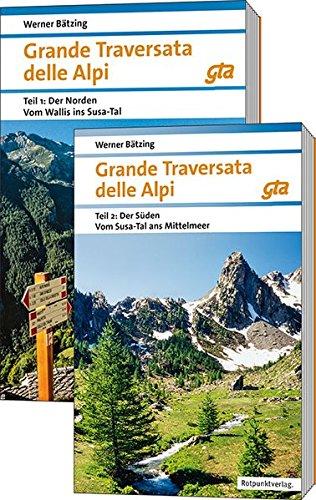 Grande Traversata delle Alpi (GTA), Teil 1 & Teil 2 9783858698131 Werner Bätzing Rotpunkt Verlag, Zürich   Wandelgidsen Turijn, Piemonte
