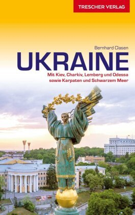 Ukraine | reisgids Oekraïne 9783897945050 Bernard Clasen Trescher Verlag   Reisgidsen Oekraïne