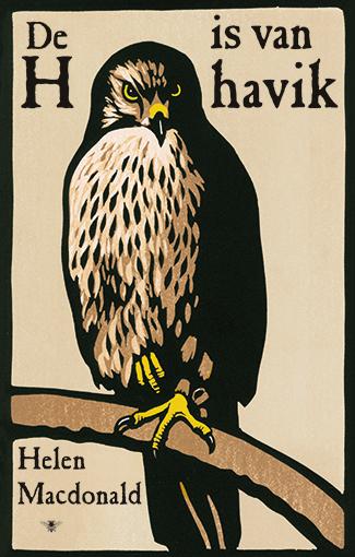 De h is van havik   Helen McDonald 9789023492412  Bezige Bij   Natuurgidsen, Vogelboeken Reisinformatie algemeen