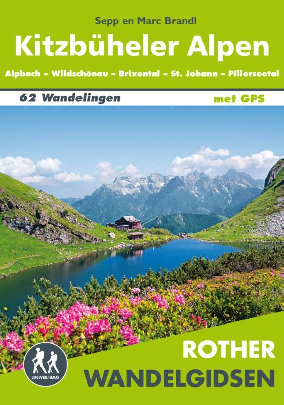 Kitzbüheler Alpen - Rother Wandelgids 9789038928142 Sepp und Marc Brandl Elmar RWG  Wandelgidsen Salzburg, Karinthië, Tauern, Stiermarken