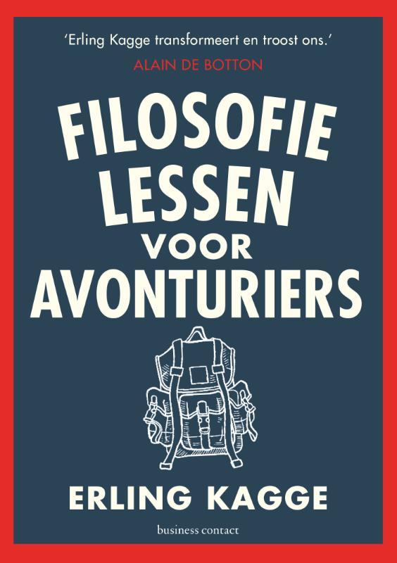 Filosofielessen voor avonturiers | Erling Kagge 9789047014171 Erling Kagge Atlas-Contact   Landeninformatie Wereld als geheel