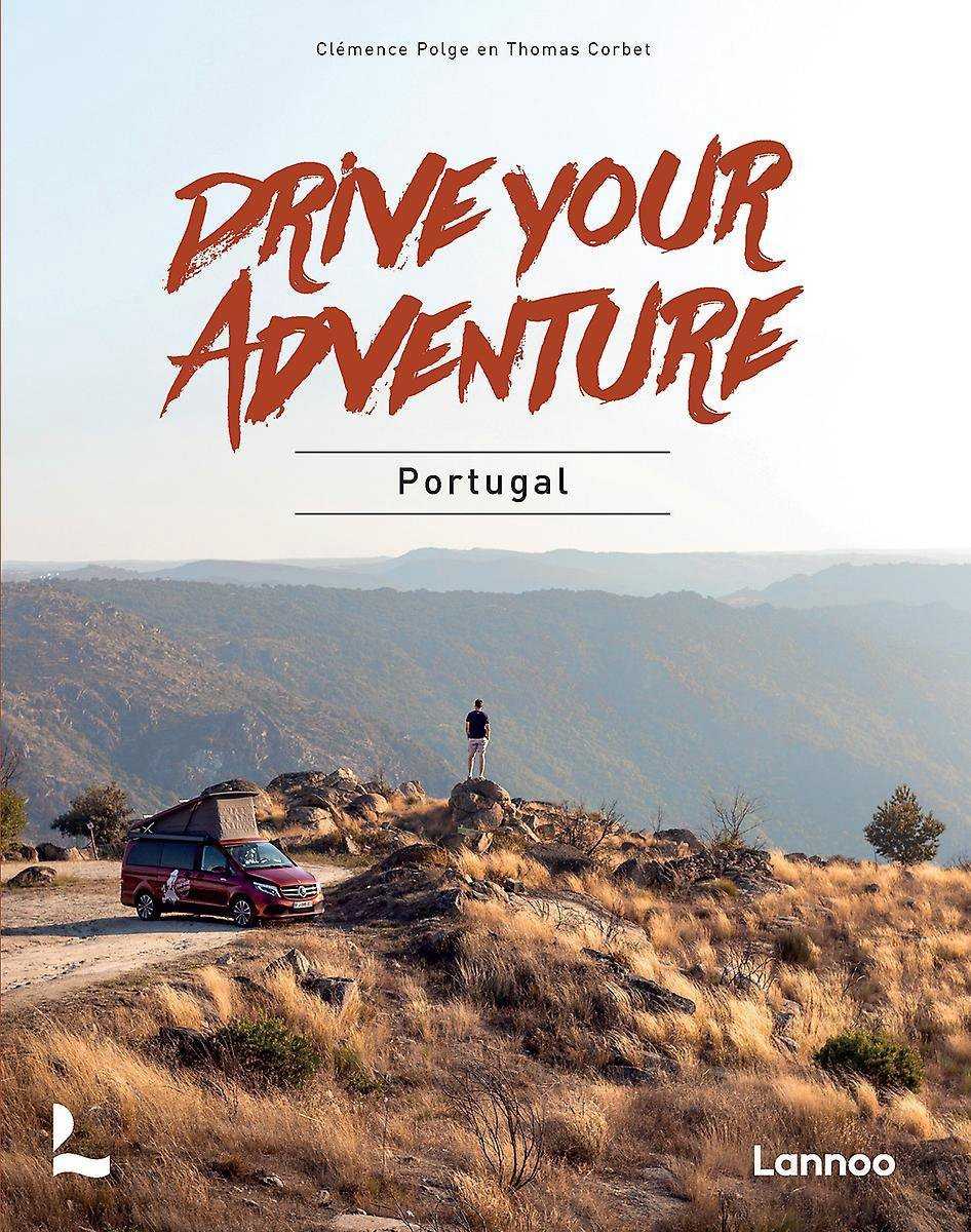 Portugal Drive Your Adventure 9789401467025  Lannoo Drive Your Adventure  Reisgidsen Portugal