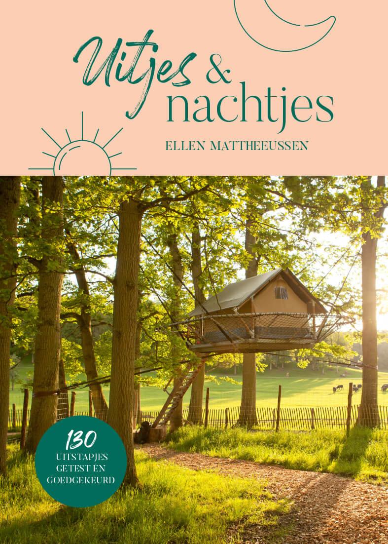 Uitjes & nachtjes | Ellen Mattheeussen 9789464071801 Ellen Mattheeussen Air to Air   Reisgidsen, Reizen met kinderen Benelux