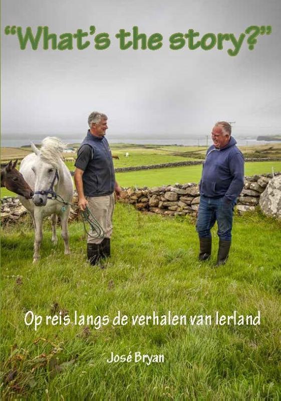 What's the story? | reisverhaal Ierland José Bryan 9789492597502  ABC   Reisverhalen Ierland