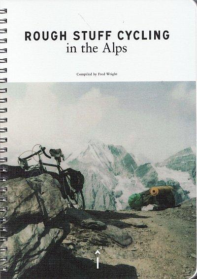 Rough Stuff Cycling in the Alps | mountainbikegids 9780995488670 Max Leonard Isola Press   Fietsgidsen Zwitserland en Oostenrijk (en Alpen als geheel)