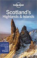 Lonely Planet Scotland's Highlands & Islands 9781787016439  Lonely Planet Travel Guides  Reisgidsen de Schotse Hooglanden (ten noorden van Glasgow / Edinburgh), Skye & the Western Isles