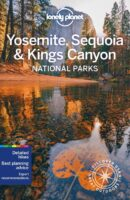 Lonely Planet Yosemite National Park Guide 9781788680707 9781788680707 Lonely Planet NP Guides  Reisgidsen California, Nevada