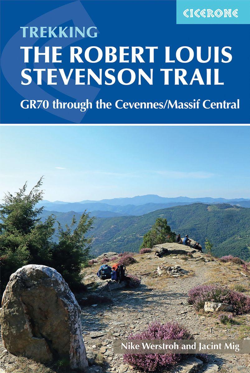 The Robert Louis Stevenson Trail | wandelgids 9781852849184 Alan Castle Cicerone Press   Meerdaagse wandelroutes, Wandelgidsen Cevennen, Languedoc