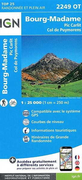 2249OT  Bourg-Madame, Col de Puymorens | wandelkaart 1:25.000 9782758542773  IGN IGN 25 Franse Pyreneeën  Wandelkaarten Franse Pyreneeën