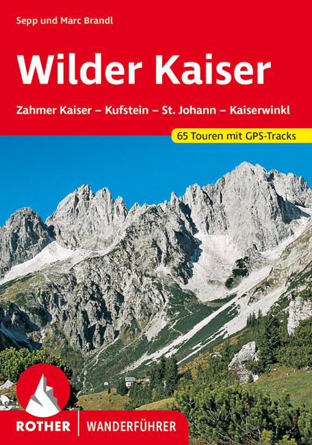 Rother wandelgids Wilder Kaiser | Rother Wanderführer 9783763340842  Bergverlag Rother RWG  Wandelgidsen Tirol & Vorarlberg