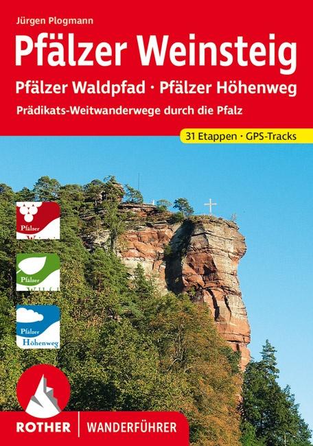 Rother wandelgids Pfälzer Weitwanderwege | Rother Wanderführer 9783763344017  Bergverlag Rother RWG  Meerdaagse wandelroutes, Wandelgidsen Pfalz, Deutsche Weinstrasse, Rheinhessen