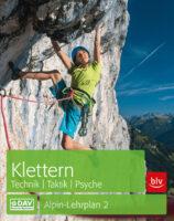 Alpin-Lehrplan 2: Klettern - Technik, Taktik, Psyche 9783763360895  Bergverlag Rother Alpin-Lehrplan  Klimmen-bergsport Reisinformatie algemeen