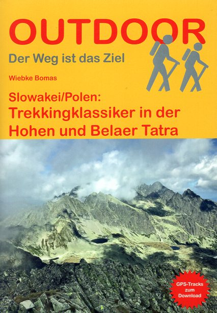 Slowakei/Polen: Trekkingklassiker in der Hohen und Belaer Tatra 9783866866461  Conrad Stein Verlag Outdoor - Der Weg ist das Ziel  Meerdaagse wandelroutes, Wandelgidsen Polen, Slowakije