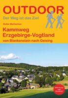Kammweg Erzgebirge-Vogtland 9783866866751  Conrad Stein Outdoor - Der Weg ist das Ziel  Meerdaagse wandelroutes, Wandelgidsen Erzgebirge, Elbsandsteingebirge, Lausitz