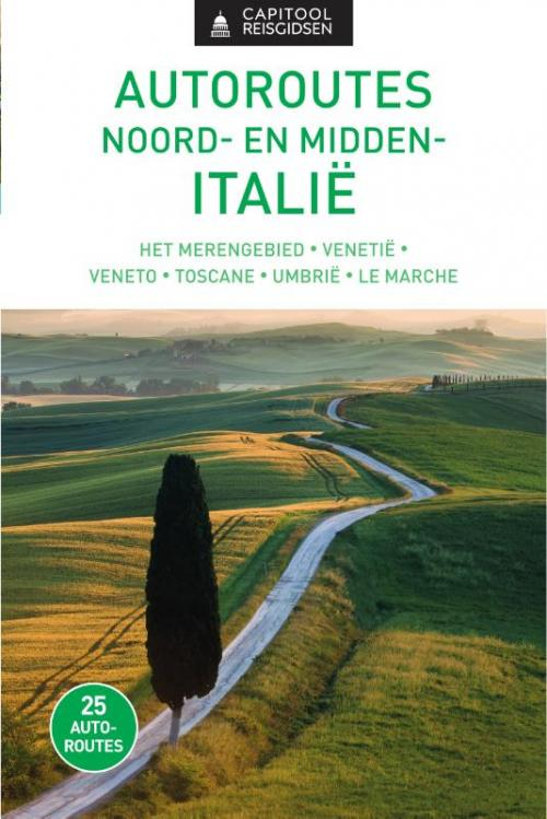 Capitool Autoroutes Noord- en Midden-Italië 9789000301096  Unieboek   Reisgidsen Italië