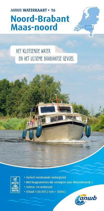 WTK-16 Noord-Brabant / Maas - noord Waterkaart 9789018046118  ANWB ANWB Waterkaarten  Watersportboeken Noord-Brabant
