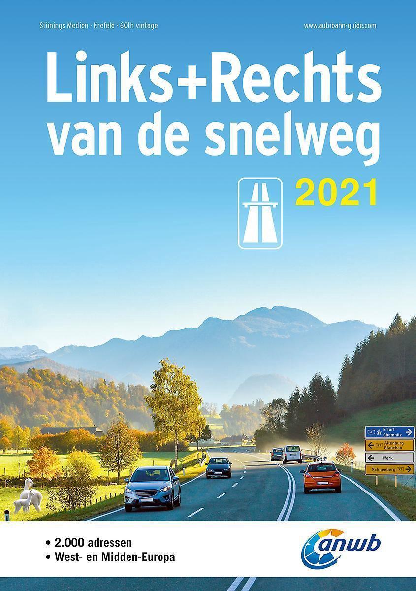Links & rechts van de snelweg 2021 9789018047832  Stünings Medien (ANWB)   Hotelgidsen Duitsland, Europa