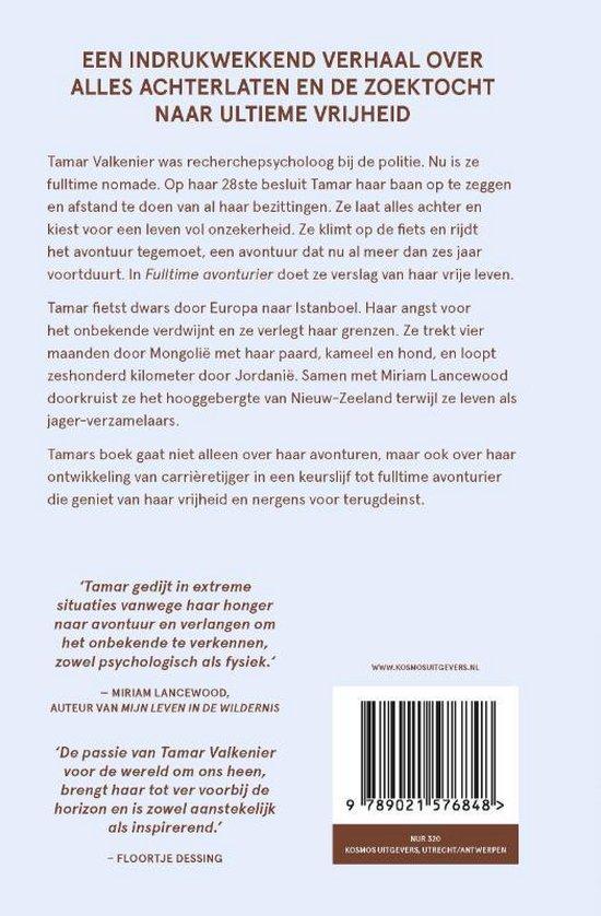 Fulltime avonturier   Tamar Valkenier 9789021576848 Tamar Valkenier Kosmos   Reisverhalen Wereld als geheel