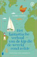 Het fantastische verhaal van de kip die de wereld rond zeilde 9789022592434  Boekerij   Reisverhalen Zeeën en oceanen