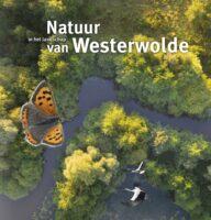 Natuur in het landschap van Westerwolde 9789023257967  Van Gorcum   Natuurgidsen Groningen