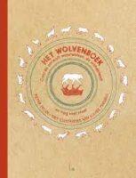 Het wolvenboek | Pieter Feller 9789024593880 Pieter Feller Luitingh - Sijthoff   Kinderboeken, Natuurgidsen Arnhem en de Veluwe