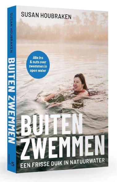 Buiten zwemmen | Susan Houbraken 9789024596720  Luitingh - Sijthoff   Watersportboeken Nederland
