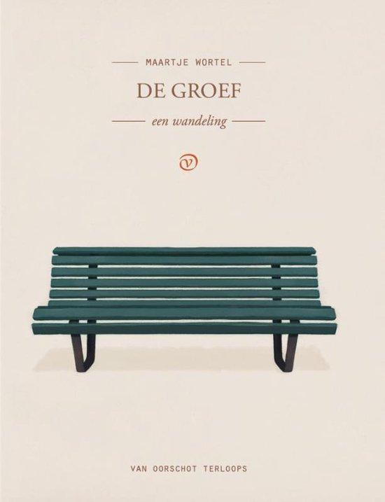 De Groef | Maartje Wortel 9789028211117 Maartje Wortel Van Oirschot Terloops  Reisverhalen Amsterdam