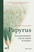 Papyrus | Irene Vallejo 9789029094207 Irene Vallejo J.M. Meulenhoff   Historische reisgidsen, Landeninformatie Wereld als geheel