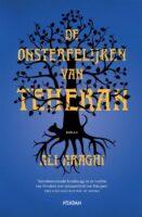 De onsterfelijken van Teheran   Ali Araghi 9789046827529 Ali Araghi Nieuw Amsterdam   Reisverhalen Iran, Afghanistan