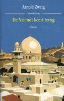 De Vriendt keert terug | Arnold Zweig 9789059369399 Arnold Zweig Cossee   Reisverhalen Israël, Palestina