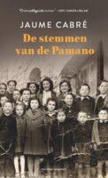 De stemmen van de Pamano | roman van Jaume Cabré 9789493169319 Jaume Cabré Meridiaan   Reisverhalen Pyreneeën en Baskenland