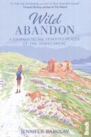 Wild Abandon   reisverhaal Jennifer Barclay 9781784776961  Bradt   Reisverhalen Egeïsche Eilanden