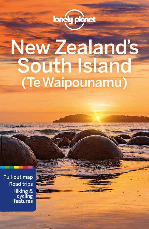 Lonely Planet New Zealand South Island 9781787016064  Lonely Planet Travel Guides  Reisgidsen Nieuw Zeeland
